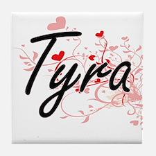 Tyra Artistic Name Design with Hearts Tile Coaster