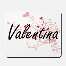 Valentina Artistic Name Design with Hear Mousepad