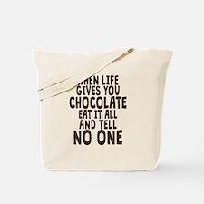 Life Gives You Chocolate Tote Bag