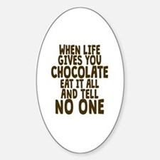 Life Gives You Chocolate Decal