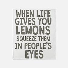 Life Gives You Lemons Throw Blanket