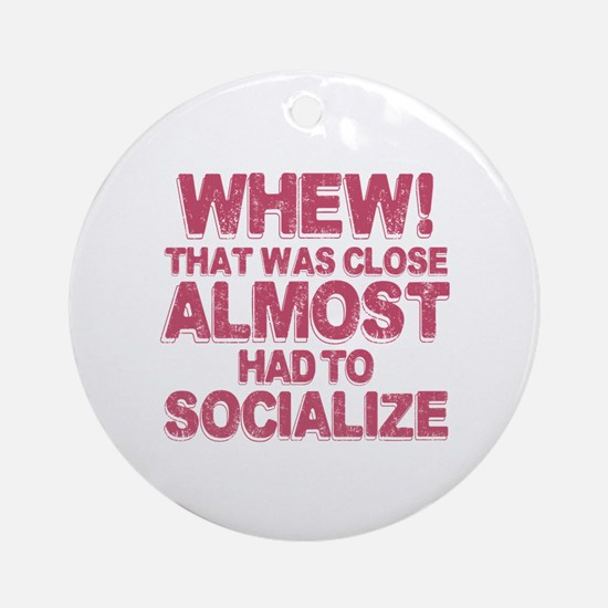 Introvert Social Anxiety Humor Round Ornament