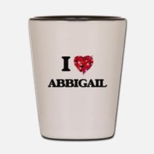 I Love Abbigail Shot Glass