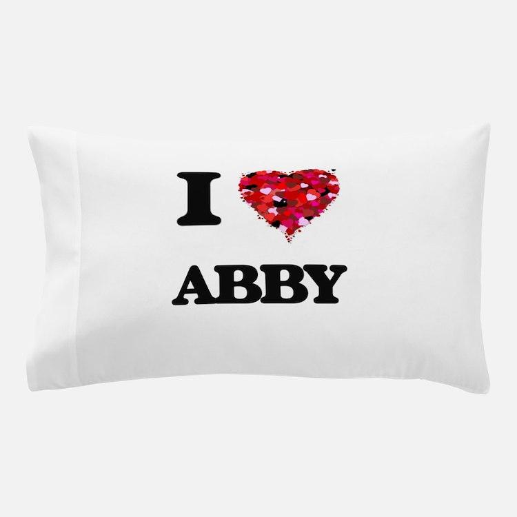 I Love Abby Pillow Case