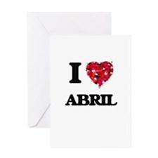 I Love Abril Greeting Cards