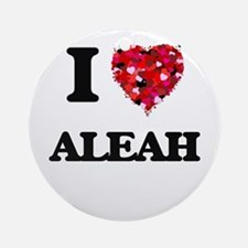 I Love Aleah Ornament (Round)