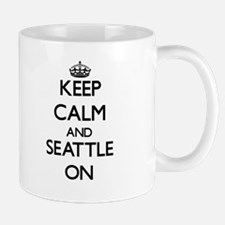 Keep Calm and Seattle ON Mugs