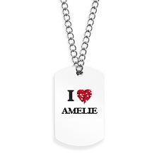 I Love Amelie Dog Tags
