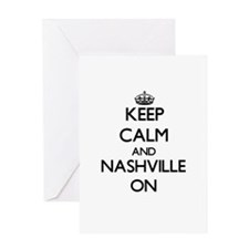 Keep Calm and Nashville ON Greeting Cards