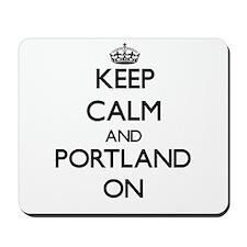 Keep Calm and Portland ON Mousepad