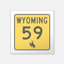 "Highway 59, Wyoming Square Sticker 3"" x 3"""