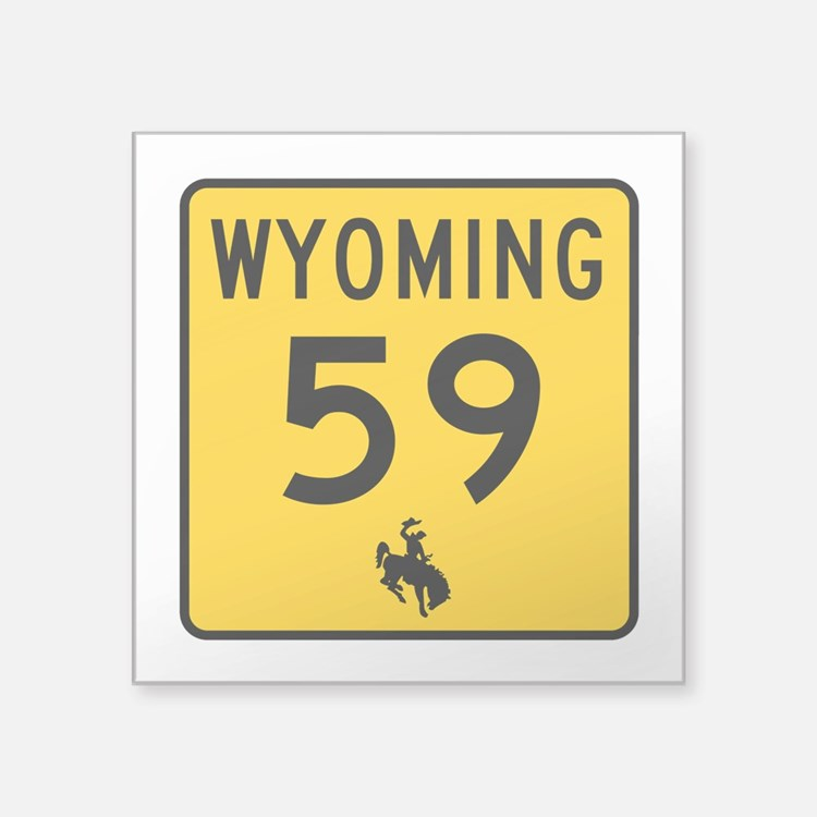"Highway 59, Wyoming Square Sticker 3"" x 3"""