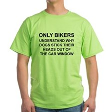 ONLY BIKERS UNDERSTAND WHY DOGS STOCK THEI T-Shirt
