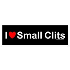 Small Clits Bumper Sticker