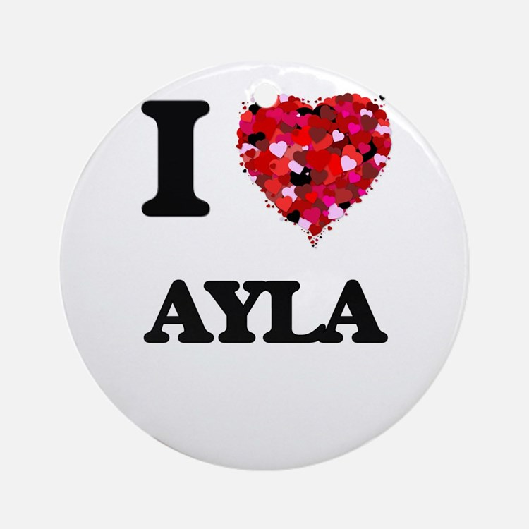 I Love Ayla Ornament (Round)