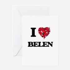 I Love Belen Greeting Cards