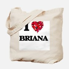 I Love Briana Tote Bag