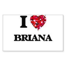 I Love Briana Decal