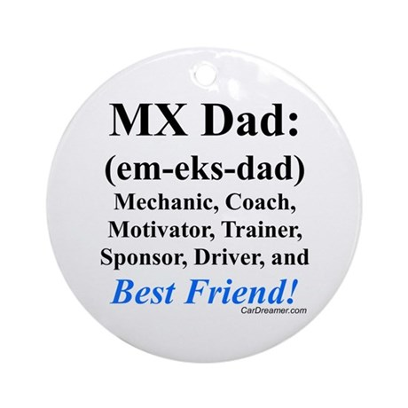 """MX Dad"" Ornament (Round)"