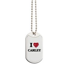I Love Carley Dog Tags