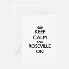 Keep Calm and Roseville ON Greeting Cards
