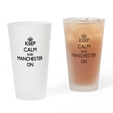 Keep Calm and Manchester ON Drinking Glass