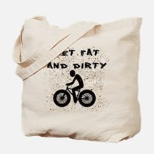 FAT BIKE-GET FAT AND DIRTY Tote Bag