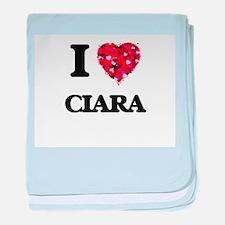 I Love Ciara baby blanket