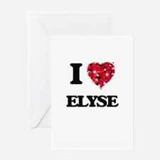I Love Elyse Greeting Cards