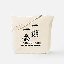 Ichi-go ichi-e: Japanese quote: yojijukugo Tote Ba