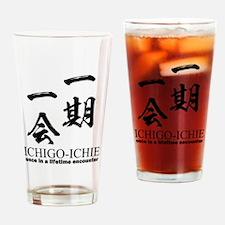 Ichi-go ichi-e: Japanese quote: yojijukugo Drinkin