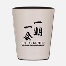 Ichi-go ichi-e: Japanese quote: yojijukugo Shot Gl