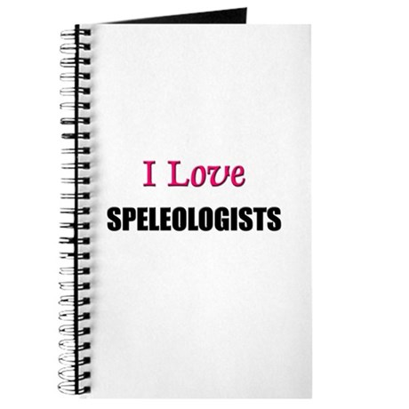 I Love SPELEOLOGISTS Journal