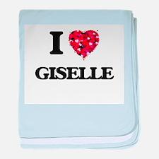 I Love Giselle baby blanket