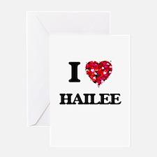 I Love Hailee Greeting Cards