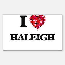 I Love Haleigh Decal
