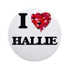 I Love Hallie Ornament (Round)