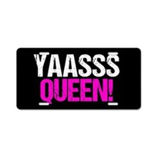 Yaasss Queen Aluminum License Plate
