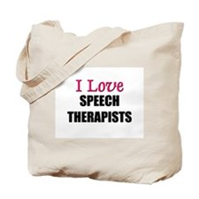 I Love SPEECH THERAPISTS Tote Bag