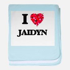 I Love Jaidyn baby blanket