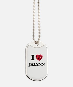 I Love Jalynn Dog Tags