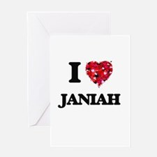 I Love Janiah Greeting Cards