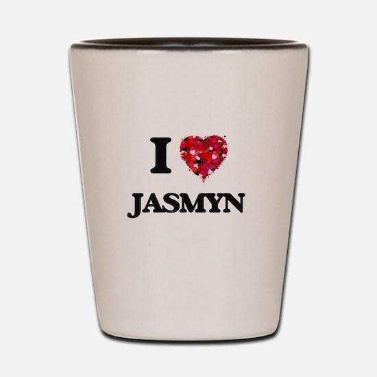 I Love Jasmyn Shot Glass