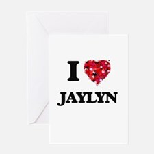 I Love Jaylyn Greeting Cards
