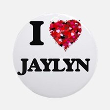 I Love Jaylyn Ornament (Round)