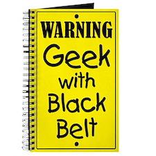 Warning Geek with Black Belt Journal