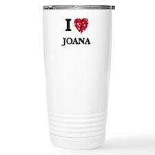 I Love Joana Travel Mug