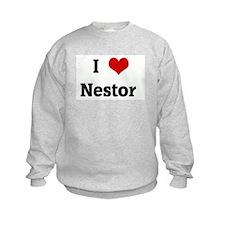 I Love Nestor  Sweatshirt