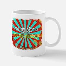 Not My Circus Not My Monkeys Shredded Mug