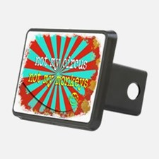 Not My Circus Not My Monke Hitch Cover